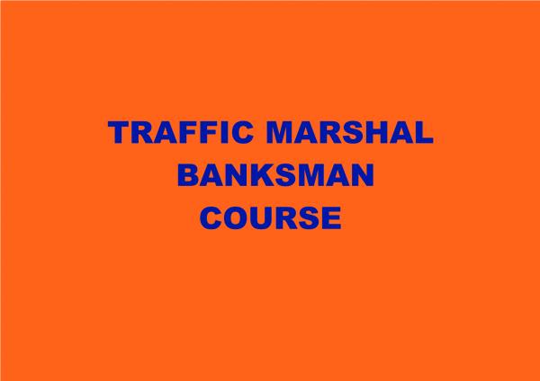 TRAFFIC MARSHAL TRAINING COURSE